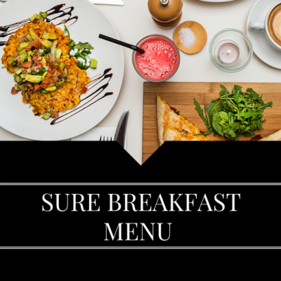 SURE BREAKFAST MENU