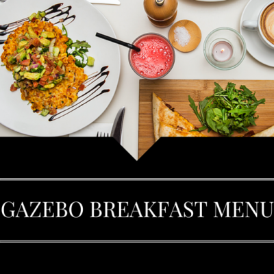 BREAKFAST MENU GAZEBO