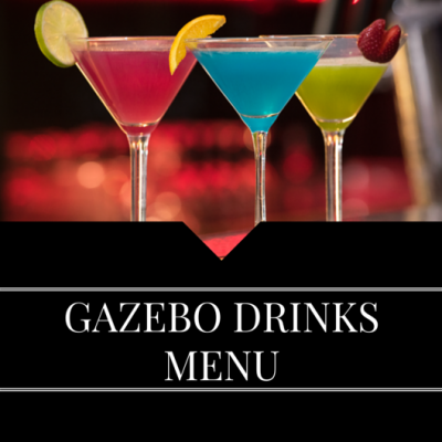 DRINKS MENU GAZEBO